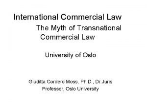 International Commercial Law The Myth of Transnational Commercial