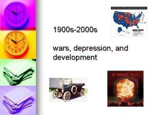 1900 s2000 s wars depression and development 1900