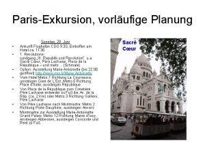 ParisExkursion vorlufige Planung Sonntag 29 Juni Ankunft Flughafen