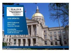 2018 UPDATES GAINS Conference May 4 2017 Savannah