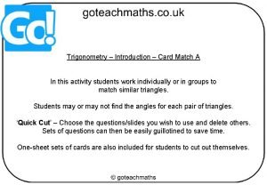 Trigonometry Introduction Card Match A In this activity