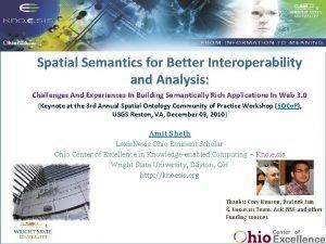 Spatial Semantics for Better Interoperability and Analysis Semantic