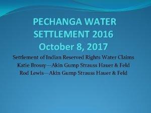 PECHANGA WATER SETTLEMENT 2016 October 8 2017 Settlement