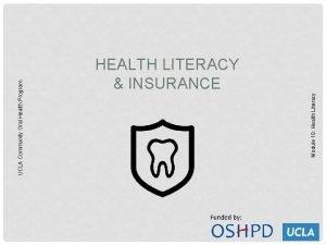 Module 10 Health Literacy UCLA Community Oral Health