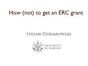 How not to get an ERC grant Stefan