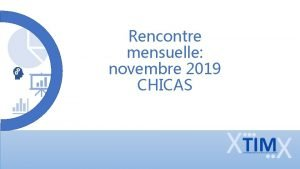 Rencontre mensuelle novembre 2019 CHICAS Activit septembre 2019
