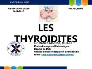 ENDOCRINOLOGIE Anne Universitaire 2019 2020 FMOSMed 5 LES