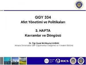 GGY 334 Afet Ynetimi ve Politikalar 3 HAFTA