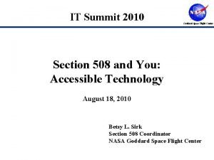 IT Summit 2010 Goddard Space Flight Center Section