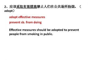 2 adopt adopt effective measures prevent sb from