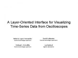 A LayerOriented Interface for Visualizing TimeSeries Data from