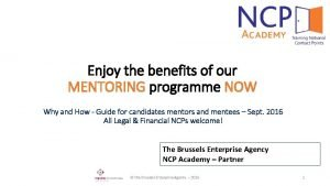 Enjoy the benefits of our MENTORING programme NOW