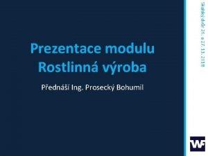Pedn Ing Proseck Bohumil Skalsk dvr 26 a