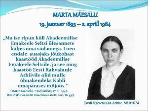 MARTA MESALU 19 jaanuar 1893 2 aprill 1984