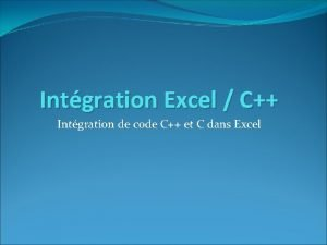 Intgration Excel C Intgration de code C et