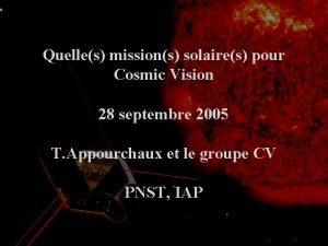 Quelles missions solaires pour Cosmic Vision 28 septembre