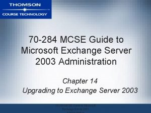 70 284 MCSE Guide to Microsoft Exchange Server