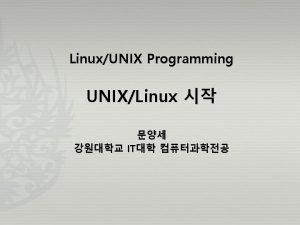 LinuxUNIX Programming UNIXLinux IT UNIX History 44 UNIXLinux