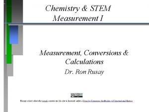 Chemistry STEM Measurement I Measurement Conversions Calculations Dr