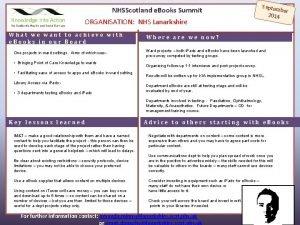 Septem ber 2014 NHSScotland e Books Summit ORGANISATION