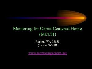 Mentoring for ChristCentered Home MCCH Renton WA 98058