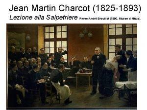 Jean Martin Charcot 1825 1893 Lezione alla Salpetriere
