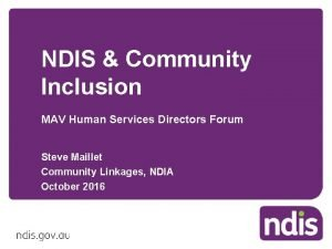 NDIS Community Inclusion MAV Human Services Directors Forum