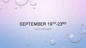 SEPTEMBER 19 TH23 RD OLIVIA HARDISON ENGLISH IMONDAY