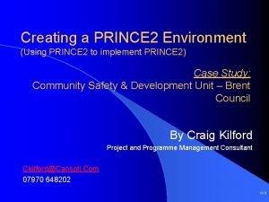 Creating a PRINCE 2 Environment Using PRINCE 2