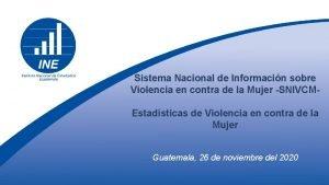 Sistema Nacional de Informacin sobre Violencia en contra