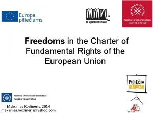Freedoms in the Charter of Fundamental Rights of