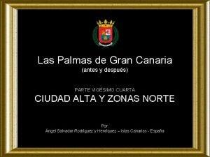 Las Palmas de Gran Canaria antes y despus