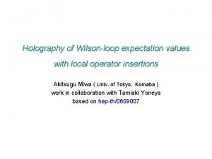 Holography of Wilsonloop expectation values with local operator