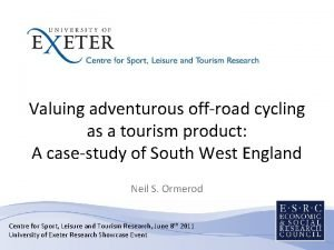 Valuing adventurous offroad cycling as a tourism product