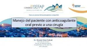Manejo del paciente con anticoagulante oral previo a