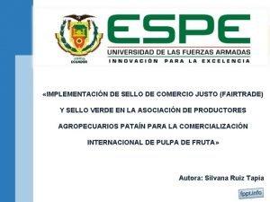 IMPLEMENTACIN DE SELLO DE COMERCIO JUSTO FAIRTRADE Y