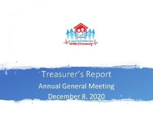Treasurers Report Annual General Meeting December 8 2020