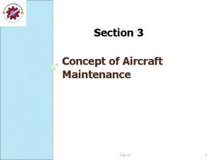 Section 3 Concept of Aircraft Maintenance Feb21 1