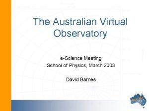 The Australian Virtual Observatory eScience Meeting School of