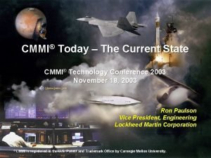 CMMI Today The Current State CMMI Technology Conference