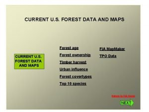 CURRENT U S FOREST DATA AND MAPS Forest