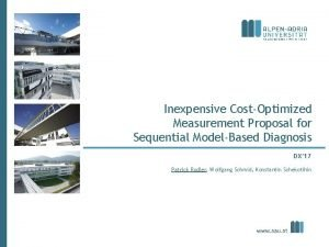 Inexpensive CostOptimized Measurement Proposal for Sequential ModelBased Diagnosis