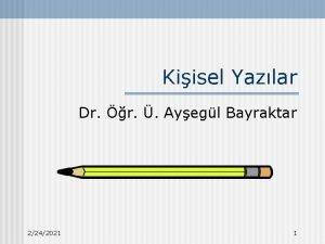 Kiisel Yazlar Dr r Ayegl Bayraktar 2242021 1
