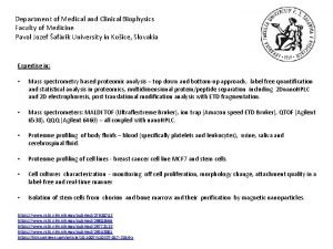 Department of Medical and Clinical Biophysics Faculty of