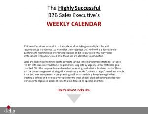 The Highly Successful B 2 B Sales Executives