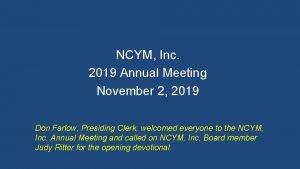 NCYM Inc 2019 Annual Meeting November 2 2019