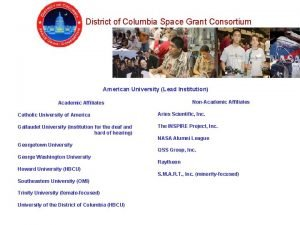 District of Columbia Space Grant Consortium American University