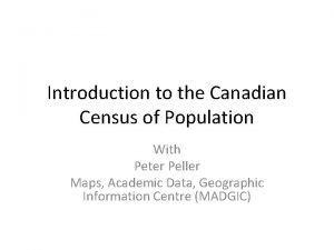 Introduction to the Canadian Census of Population With