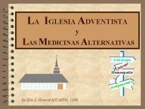 LA IGLESIA ADVENTISTA y LAS MEDICINAS ALTERNATIVAS Iridologia