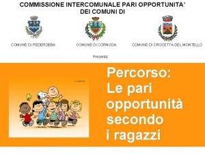 COMMISSIONE INTERCOMUNALE PARI OPPORTUNITA DEI COMUNI DI COMUNE